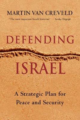 Martin van Creveld, Verdedig Israël