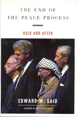 The End of the Peace Process, Edward Said