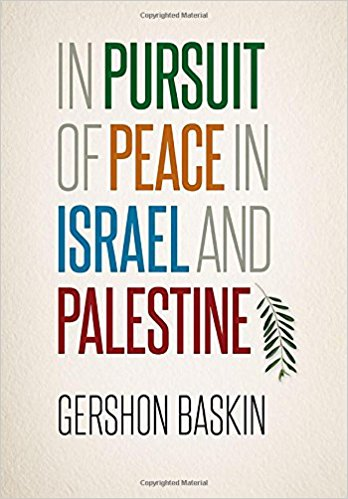 Baskin, Gershon. In pursuit of peace in Israel and Palestine.jpg